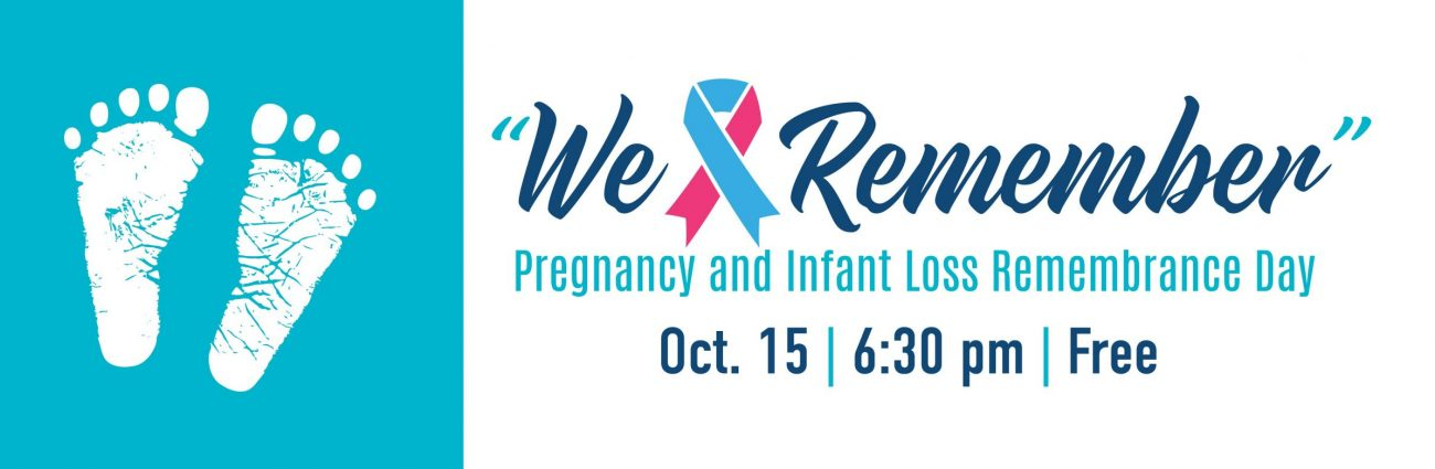 Infant and Pregnancy Loss Rememberance event